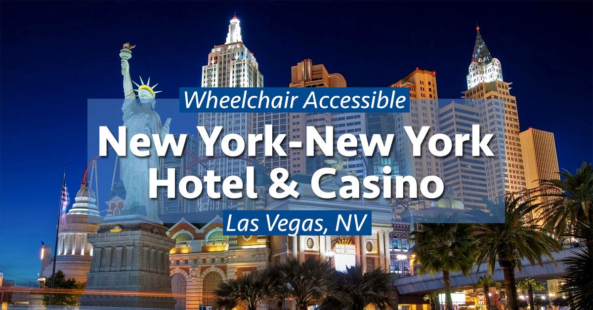 Wheelchair Access At New York New York Hotel Casino Las Vegas