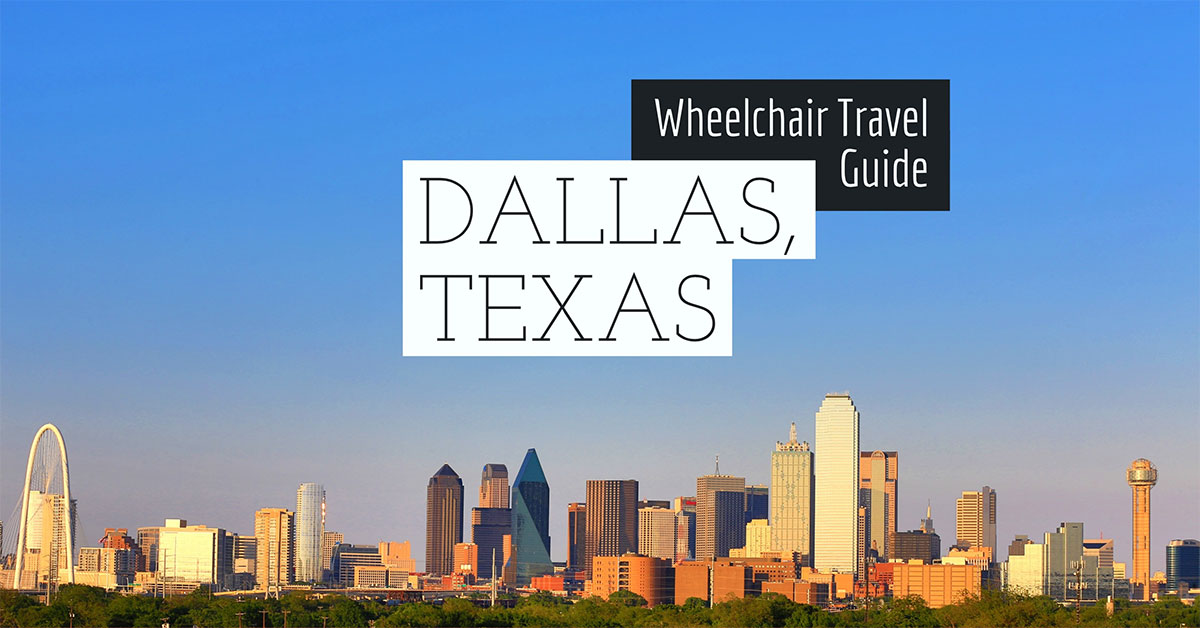 Dallas texas wheelchair accessible travel guide malvernweather Choice Image