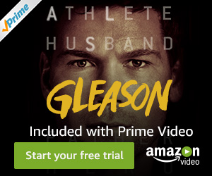Gleason included on Amazon Prime Video, Try for Free